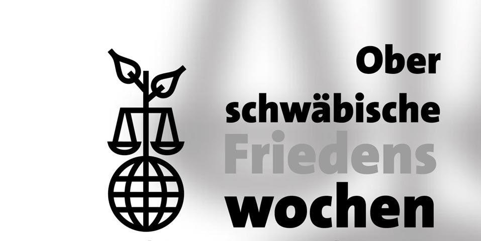 Oberschwäbische Friedenswochen vom 9. – 30.11. 2015