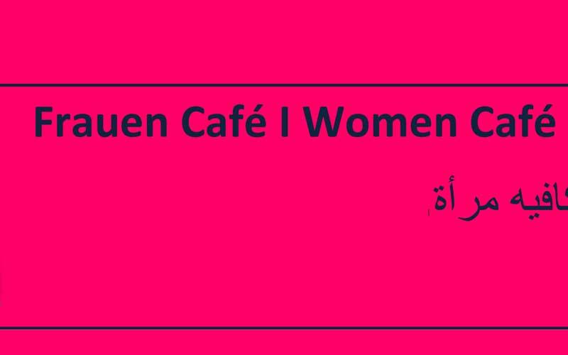 Einladung zum Frauen Café | Invitation to Women Café